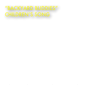"""BackYard Buddies""